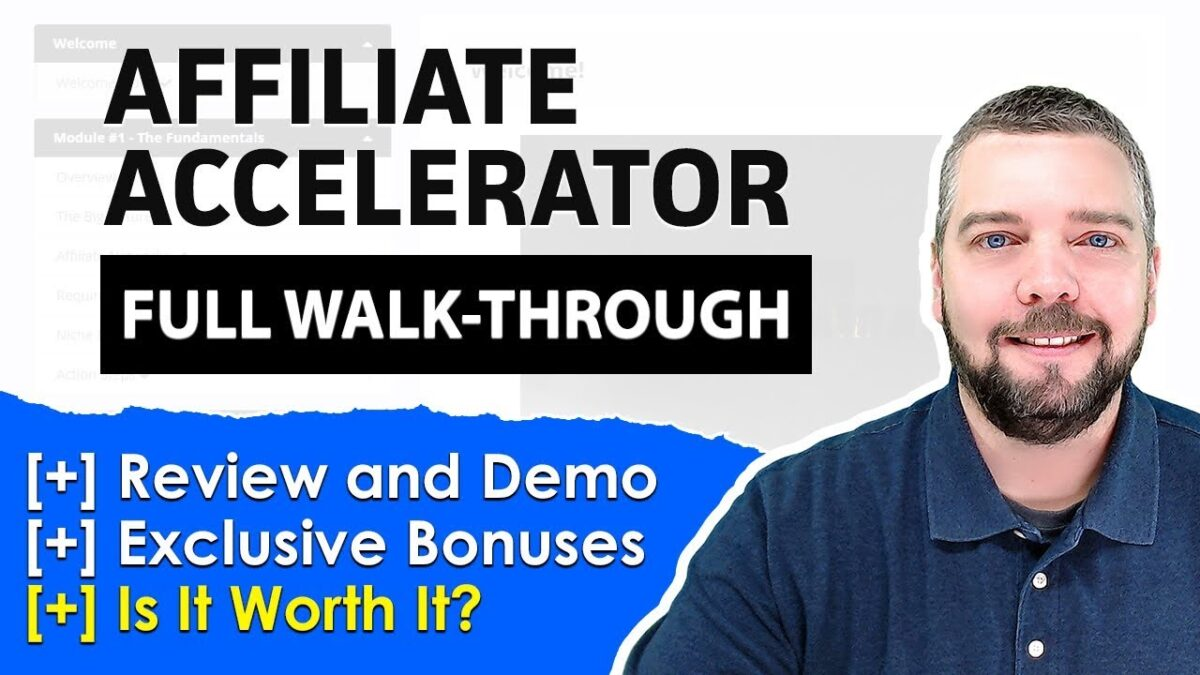 Affiliate Accelerator Review with Demo and HUGE Bonuses [REVIEW]