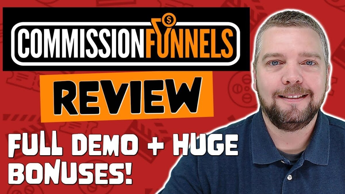 Commission Funnels Review With Demo and Bonuses