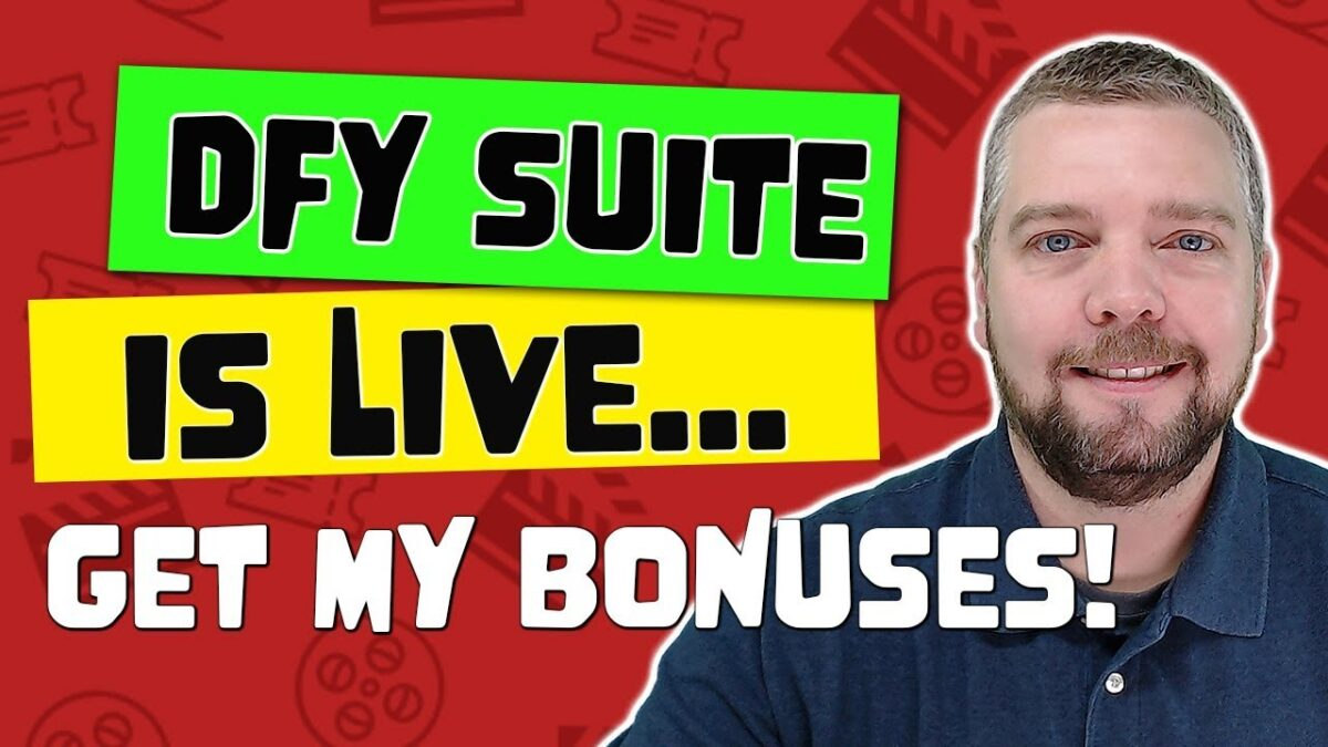DFY Suite Review [LIVE] With HUGE Bonuses
