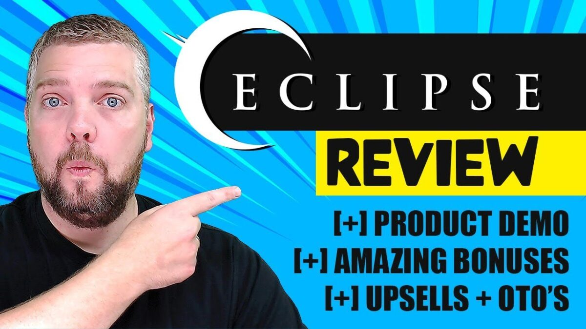 Eclipse Review With Bonuses [NEW 2019]