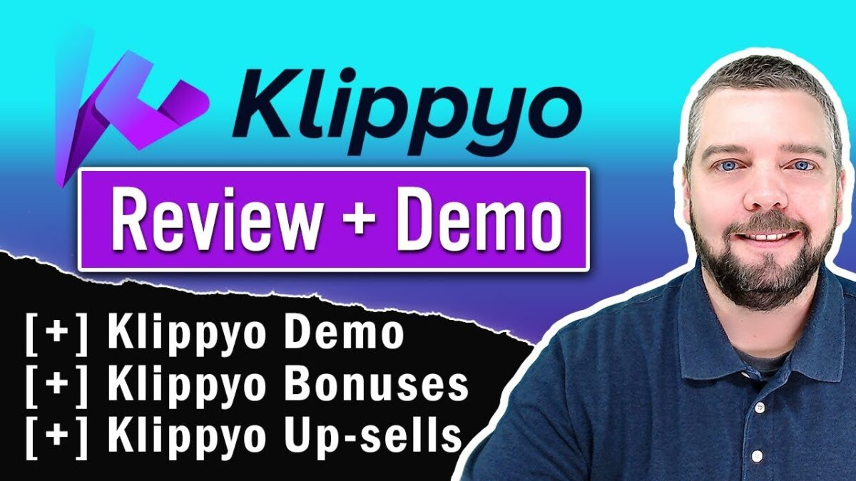 Klippyo Review With Tutorial, Pricing, and Bonuses