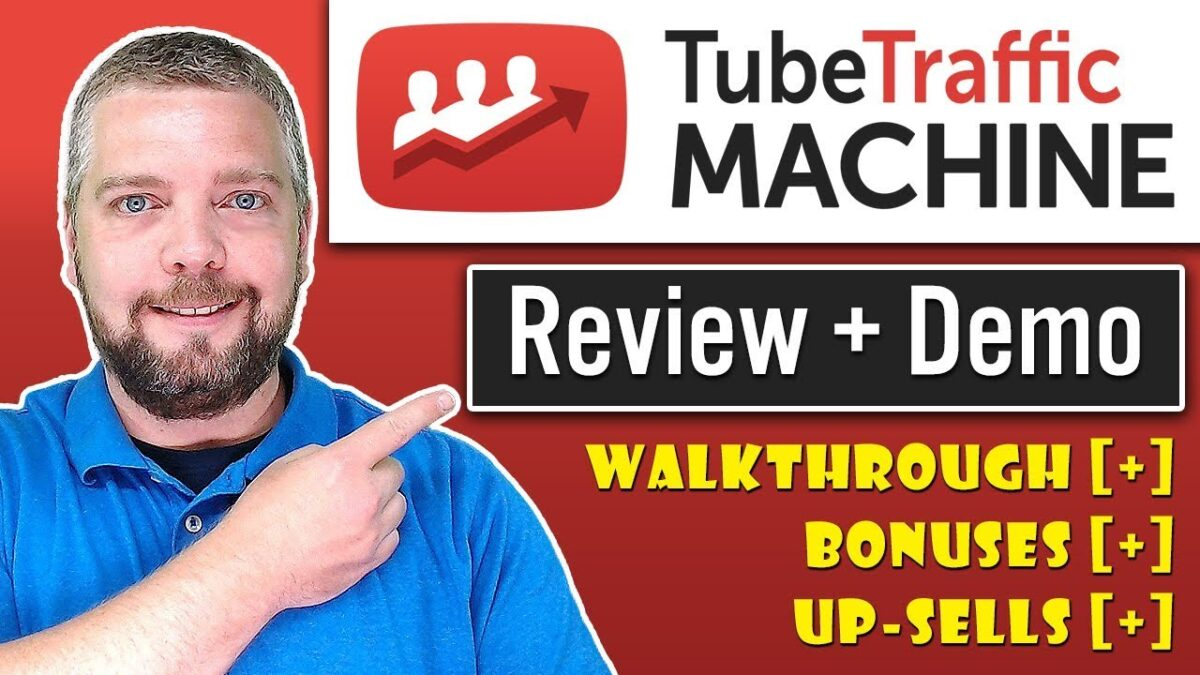 Tube Traffic Machine Review with Demo and Bonuses [NEW]