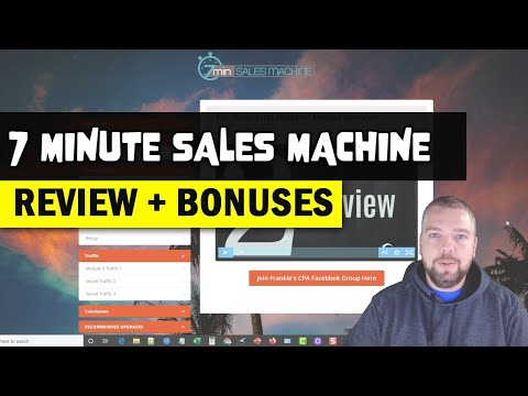 7 Minute Sales Machine Review: CPA Marketing + Traffic With 7min Sales Machine