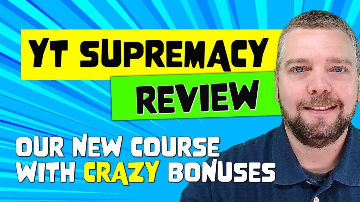 YT Supremacy Review With CRAZY Bonuses [NEW COURSE]